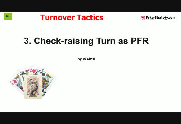 Turnover Tactics - Check-Raising The Turn as PFR (3)