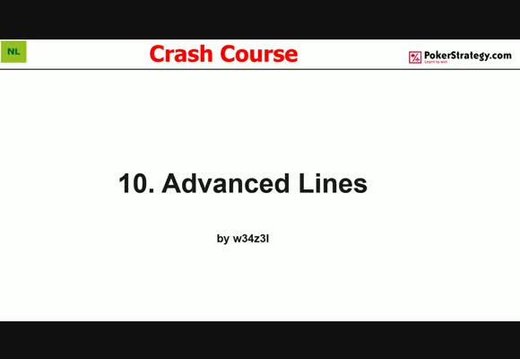 Crash Course - Advanced Lines (10)