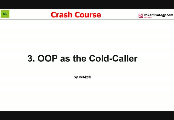 Crash Course - Playing Out Of Position As Cold-Caller (3)