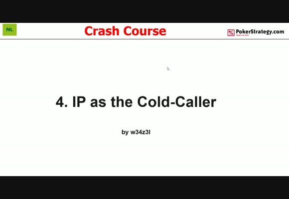 Crash Course - Playing In Position As Cold-Caller (4)