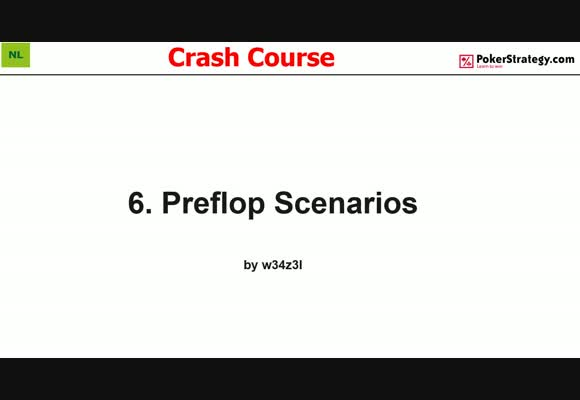 Crash Course - Preflop Scenarios (6)