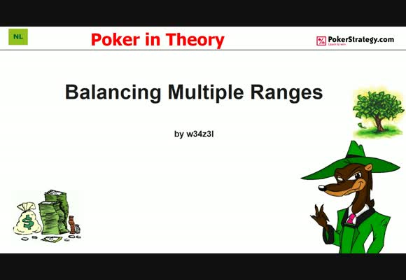 Poker in Theory - Balancing Multiple Ranges (4)